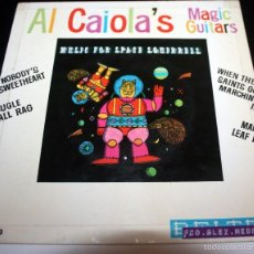 Discos de vinilo: AL CAIOLA'S MAGIC GUITARS - MUSIC FOR SPACE SQUIRRELS - EP. Lote 56368225