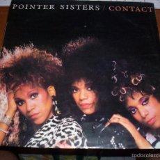 Discos de vinilo: LP DE POINTER SISTERS, CONTACT. EDICION RCA DE 1985.. Lote 56373850