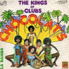 Discos de vinilo: THE KINGS OF CLUBS - CHOCOLAT `S - SINGLE. Lote 56376158