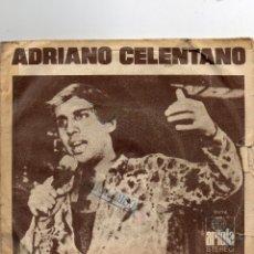 Discos de vinilo: ADRIANO CELENTANO - PRISENCOLINENSIAINCIUSOL - SINGLE. Lote 56376325