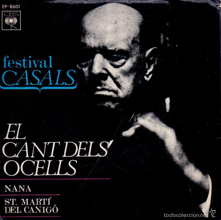 . DISCO SINGLE FESTIVAL CASALS EL CANT DELS OCELLS NANA ST MARTI DEL CANIGO (Música - Discos - Singles Vinilo - Clásica, Ópera, Zarzuela y Marchas)