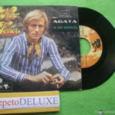 Discos de vinilo: NINO FERRER AGATA SINGLE SPAIN 1969 PDELUXE. Lote 56391643