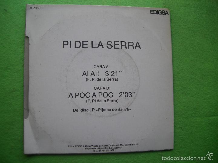 Discos de vinilo: PI DE LA SERRA AI AI ! SINGLE SPAIN 1982 PDELUXE - Foto 2 - 56391900