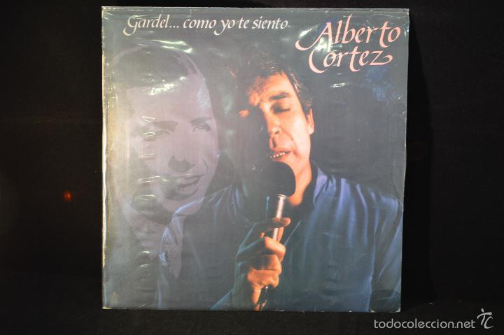 ALBERTO CORTEZ - GARDEL... COMO YO TE SIENTO - LP (Música - Discos - LP Vinilo - Solistas Españoles de los 70 a la actualidad)
