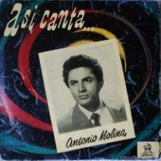 Discos de vinilo: ANTONIO MOLINA - SOY MINERO - EDICIÓN DE ESPAÑA. Lote 56394869
