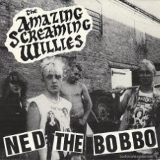 Discos de vinilo: AMAZING SCREAMING WILLIES: BLOATED BELLIES / MR. BUM BUM BEE / FUNNY FACE NORMAN / KILLER CROW + 2. Lote 56405145