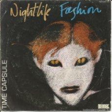 Discos de vinilo: TIME CAPSULE-NIGHT LIFE FASHION SINGLE VINILO 1984 SPAIN. Lote 56459444