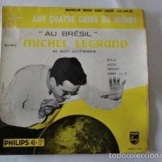 Discos de vinilo: MICHEL LEGRAND ET SON ORCHESTRE: AU BRÉSIL.ED.1958 FRANCE.EP-432.269BE. Lote 56461206