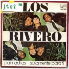 Discos de vinilo: LOS RIVERO / PALMADITAS / SOLAMENTE PARA TI (SINGLE PROMO 1970). Lote 56463559