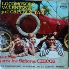 Discos de vinilo: LOCOMOTORO, VALENTINA Y EL CAPITÁN TAN - EL BURRO PERICO - EDICIÓN DE 1967 DE ESPAÑA. Lote 56467073
