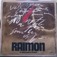 Discos de vinilo: RAIMON-PER DESTRUIR AQUELL QUI L'HA DESERT, DISCOPHON-STER. 30. Lote 56487295