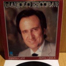 Discos de vinilo: MANOLO ESCOBAR. ESPAÑA CAÑÍ. SINGLE / DB BELTER - 1982 / SELLO PROMO / CALIDAD LUJO. ****/****. Lote 56488657