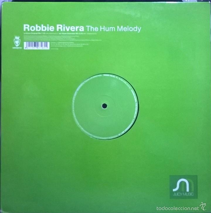 ROBBIE RIVERA-THE HUM MELODY (Música - Discos de Vinilo - EPs - Techno, Trance y House)