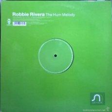 Discos de vinilo: ROBBIE RIVERA-THE HUM MELODY. Lote 56490841