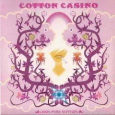 Discos de vinilo: COTTON CASINO: 100% PURE COTTON: FLY HIGH / OPEN THE SHINE. Lote 56496153