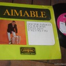 Discos de vinilo: AIMABLE SINGLE DOCTOR ZHIVAGO MADE IN SPAIN. 1967. Lote 56497244
