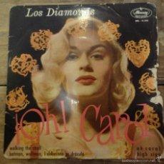 Discos de vinilo: LOS DIAMONDS -EP- OH CAROL + 3 - RARE SPAIN UNIQUE. Lote 56500819