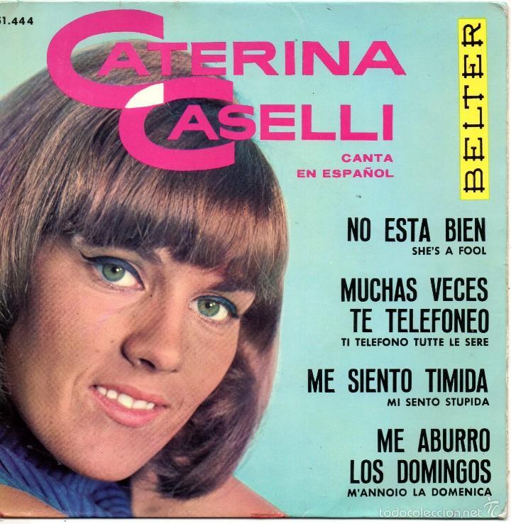 CATERINA CASELLI CANTA EN ESPAÑOL, EP, NO ESTA BIEN + 3, AÑO 1964 (Musik - Vinyl-Schallplatten - EPs - Französische und italienische Lieder)