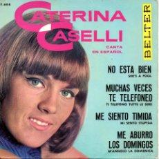 Discos de vinilo: CATERINA CASELLI CANTA EN ESPAÑOL, EP, NO ESTA BIEN + 3, AÑO 1964. Lote 56501291