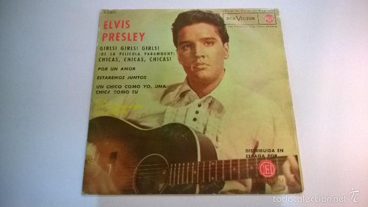 ELVIS PRESLEY.CHICAS,CHICAS,CHICAS.EP.ESPAÑA 1963.RCA VICTOR. (Música - Discos de Vinilo - EPs - Rock & Roll)