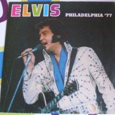 Discos de vinilo: ELVIS PRESLEY / PHILADELPHIA 77 - LP. Lote 56507856