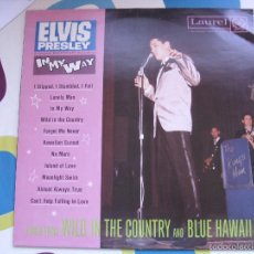 Discos de vinilo: ELVIS PRESLEY / IN MY WAY / LP - LAUREL - *RAREZA. Lote 56508132