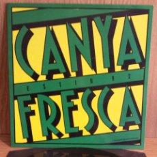 Discos de vinilo: CARME CANELA / PERE GÓMEZ. CANYA FRESCA ( LA TRINCA ) MAXI SINGLE / BLANCO Y NEGRO-92 / LUJO.*****. Lote 56521934