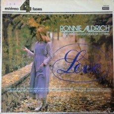 Discos de vinilo - RONNIE ALDRICH - LOVE . LP . 1981 DECCA - 56531107