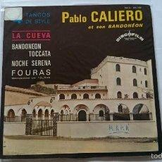 Discos de vinilo: PABLO CALIERO ET SON BANDONEON (TANGOS) - BANDONEON / TOCCATA / NOCHE SERENA / FOURAS. Lote 56535811
