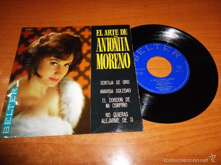 EL ARTE DE ANTOÑITA MORENO SORTIJA DE ORO / AMARGA SOLEDAD EP VINILO 1965 BELTER 4 TEMAS (Música - Discos de Vinilo - EPs - Solistas Españoles de los 50 y 60)