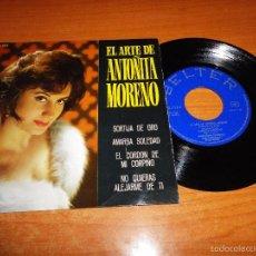 Discos de vinilo: EL ARTE DE ANTOÑITA MORENO SORTIJA DE ORO / AMARGA SOLEDAD EP VINILO 1965 BELTER 4 TEMAS. Lote 56535901