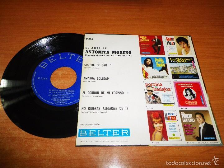 Discos de vinilo: EL ARTE DE ANTOÑITA MORENO Sortija de oro / Amarga soledad EP VINILO 1965 BELTER 4 TEMAS - Foto 2 - 56535901