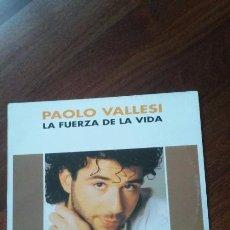 Discos de vinilo: PAOLO VALLESI-LA FUERZA DE LA VIDA.MAXI. Lote 56537818