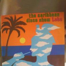 Discos de vinilo: DISCO DE VINILO LOBO - THE CARIBBEAN DISCO SHOW. Lote 56537984