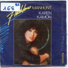 Disques de vinyle: FLASHDANCE (KAREN KAMON) / MANHUNT + VERSION INSTRUMENTAL (SINGLE 1983). Lote 56542877