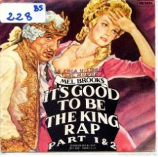 Discos de vinil: IT'S GOOD TO BE THE KING RAP PART 1 & 2 (MEL BROOKS) SINGLE PROMO 1981). Lote 111596771