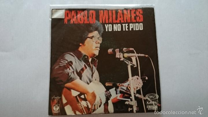 PABLO MILANES - YO NO TE PIDO / AÑOS (1978) (Música - Discos - Singles Vinilo - Cantautores Internacionales)