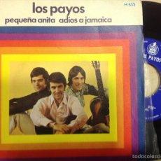 Discos de vinilo: LOS PAYOS -PEQUEÑA ANITA -SINGLE 1969 -BUEN ESTADO. Lote 56554633