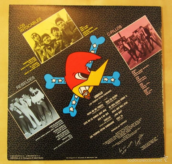 Discos de vinilo: LOQUILLO - LOS TIEMPOS ESTAN CAMBIANDO - VINILO ORIGINAL EDICION HISPAVOX 1985 - Foto 3 - 56556261