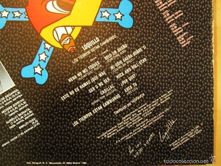 Discos de vinilo: LOQUILLO - LOS TIEMPOS ESTAN CAMBIANDO - VINILO ORIGINAL EDICION HISPAVOX 1985 - Foto 4 - 56556261