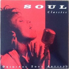 Discos de vinilo: V / A : SOUL CLASSICS [ESP 1991]. Lote 56556652