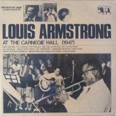 Discos de vinilo: LOUIS ARMSTRONG : AT THE CARNEGIE HALL 1947 [EEC 1980] LP/RE. Lote 56557295