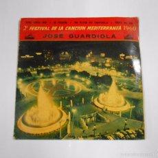 Discos de vinilo: JOSE GUARDIOLA. 2º FESTIVAL CANCION MEDITERRANEA 1960. XIPNA AGHAPI MOU + 3. TDKDS6. Lote 56563474