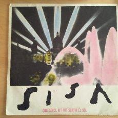 Discos de vinilo: SISA: QUALSEVOL NIT POT SORTIR EL SOL + LA MAGIA DE L'ESTUDIANT (VER FOTOS ADICIONALES). Lote 56569444