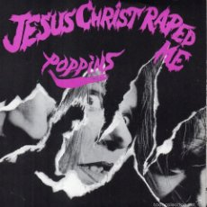 Disques de vinyle: POPPINS - JESUS CHRIST RAPED ME, EP, HIT + 5, AÑO 1992. Lote 56570222
