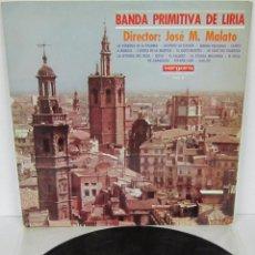 Discos de vinilo: BANDA PRIMITIVA DE LIRIA - JOSE M MALATO - LP - VERGARA 1967 . Lote 56571563