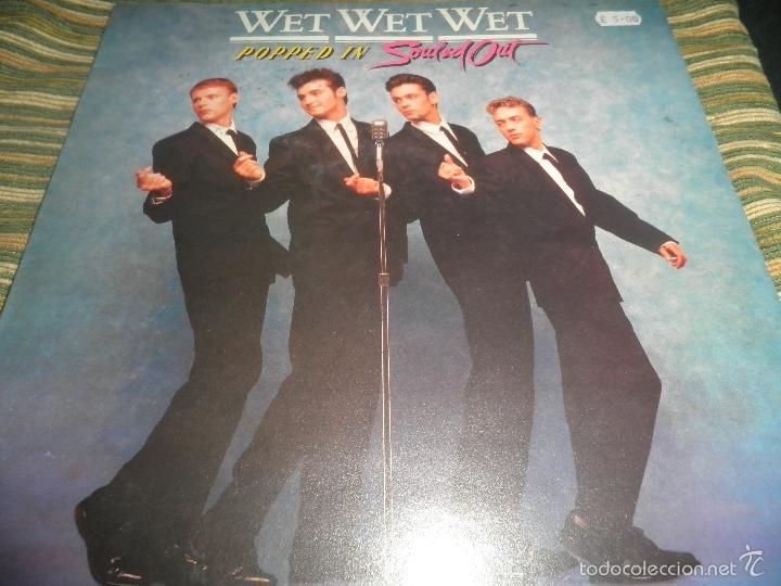 WET WET WET - POPPED IN SOULED LP - ORIGINAL INGLES - PHONOGRAM RECORDS 1987 CON FUNDA INT. ORIGINAL (Música - Discos - LP Vinilo - Pop - Rock - New Wave Extranjero de los 80)