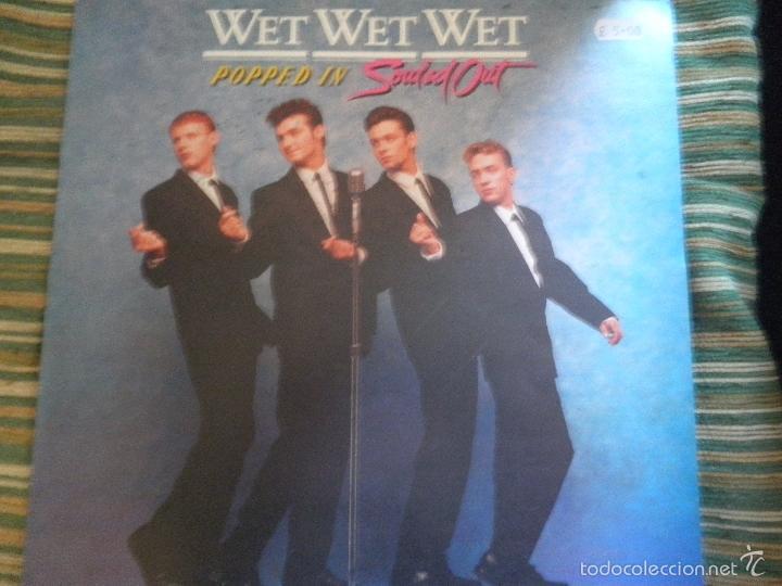 Discos de vinilo: WET WET WET - POPPED IN SOULED LP - ORIGINAL INGLES - PHONOGRAM RECORDS 1987 CON FUNDA INT. ORIGINAL - Foto 8 - 56572023