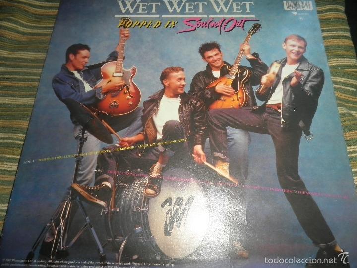 Discos de vinilo: WET WET WET - POPPED IN SOULED LP - ORIGINAL INGLES - PHONOGRAM RECORDS 1987 CON FUNDA INT. ORIGINAL - Foto 19 - 56572023