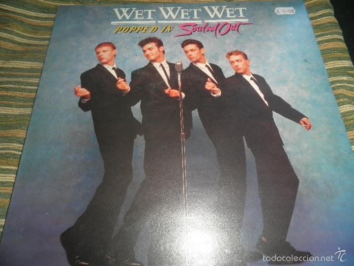 Discos de vinilo: WET WET WET - POPPED IN SOULED LP - ORIGINAL INGLES - PHONOGRAM RECORDS 1987 CON FUNDA INT. ORIGINAL - Foto 20 - 56572023
